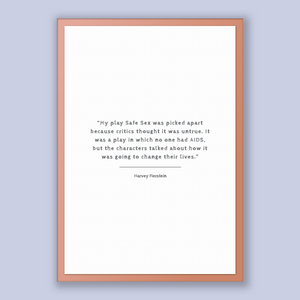 Harvey Fierstein Quote, Harvey Fierstein Poster, Harvey Fierstein Print, Printable Poster, My play Safe Sex was picked apart because crit...