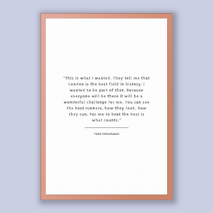 Haile Gebrselassie Quote, Haile Gebrselassie Poster, Haile Gebrselassie Print, Printable Poster, This is what I wanted. They tell me that...