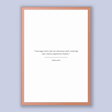 Load image into Gallery viewer, Rashida Jones Quote, Rashida Jones Poster, Rashida Jones Print, Printable Poster, Marriage feels like an industry with catering and reall...