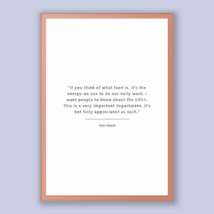 Tom Vilsack Quote, Tom Vilsack Poster, Tom Vilsack Print, Printable Poster, If you think of what food is, it's the energy we use to do ou...