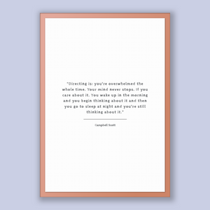 Campbell Scott Quote, Campbell Scott Poster, Campbell Scott Print, Printable Poster, Directing is: you're overwhelmed the whole time. You...