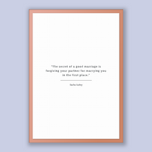 Load image into Gallery viewer, Sacha Guitry Quote, Sacha Guitry Poster, Sacha Guitry Print, Printable Poster, The secret of a good marriage is forgiving your partner fo...