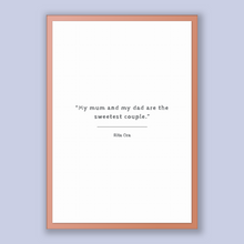 Load image into Gallery viewer, Rita Ora Quote, Rita Ora Poster, Rita Ora Print, Printable Poster, My mum and my dad are the sweetest couple.