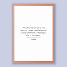 Load image into Gallery viewer, Jodi Picoult Quote, Jodi Picoult Poster, Jodi Picoult Print, Printable Poster, I woke up one morning thinking about wolves and realized t...