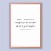 Load image into Gallery viewer, Michael Nutter Quote, Michael Nutter Poster, Michael Nutter Print, Printable Poster, A father is a person who's around, participating in ...