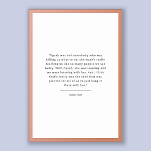 Bonnie Hunt Quote, Bonnie Hunt Poster, Bonnie Hunt Print, Printable Poster, Oprah was not somebody who was telling us what to do, she was...
