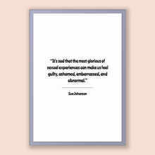 Load image into Gallery viewer, Sue Johanson Quote, Sue Johanson Poster, Sue Johanson Print, Printable Poster, It's sad that the most glorious of sexual experiences can ...
