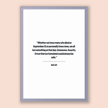 Load image into Gallery viewer, Bob Taft Quote, Bob Taft Poster, Bob Taft Print, Printable Poster, Whether we knew many who died on September 11 or personally knew none,...