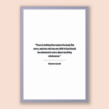 Load image into Gallery viewer, Mahatma Gandhi Quote, Mahatma Gandhi Poster, Mahatma Gandhi Print, Printable Poster, There is nothing that wastes the body like worry, an...