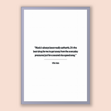 Load image into Gallery viewer, Ville Valo Quote, Ville Valo Poster, Ville Valo Print, Printable Poster, Music's always been really cathartic. It's the best drug for me ...