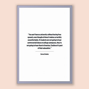 Donna Shalala Quote, Donna Shalala Poster, Donna Shalala Print, Printable Poster, You can't have a university without having free speech,...