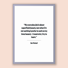 Load image into Gallery viewer, Bar Refaeli Quote, Bar Refaeli Poster, Bar Refaeli Print, Printable Poster, My everyday job is about superficial beauty, but when I'm not...