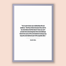 Load image into Gallery viewer, David E. Kelley Quote, David E. Kelley Poster, David E. Kelley Print, Printable Poster, You've got to honor your relationship with your a...