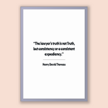 Load image into Gallery viewer, Henry David Thoreau Quote, Henry David Thoreau Poster, Henry David Thoreau Print, Printable Poster, The lawyer's truth is not Truth, but ...