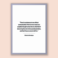 Load image into Gallery viewer, Michel De Montaigne Quote, Michel De Montaigne Poster, Michel De Montaigne Print, Printable Poster, There is no pleasure to me without co...
