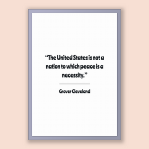 Grover Cleveland Quote, Grover Cleveland Poster, Grover Cleveland Print, Printable Poster, The United States is not a nation to which pea...
