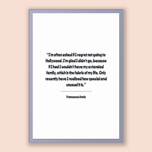 Francesca Annis Quote, Francesca Annis Poster, Francesca Annis Print, Printable Poster, I'm often asked if I regret not going to Hollywoo...