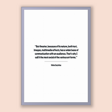 Load image into Gallery viewer, Wole Soyinka Quote, Wole Soyinka Poster, Wole Soyinka Print, Printable Poster, But theater, because of its nature, both text, images, mul...