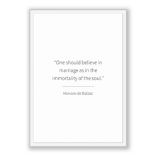 Load image into Gallery viewer, Honore De Balzac Quote, Honore De Balzac Poster, Honore De Balzac Print, Printable Poster, One should believe in marriage as in the immor...