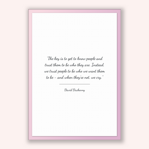 David Duchovny Quote, David Duchovny Poster, David Duchovny Print, Printable Poster, The key is to get to know people and trust them to b...
