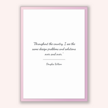Load image into Gallery viewer, Douglas Wilson Quote, Douglas Wilson Poster, Douglas Wilson Print, Printable Poster, Throughout the country, I see the same design proble...