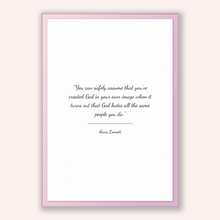 Load image into Gallery viewer, Anne Lamott Quote, Anne Lamott Poster, Anne Lamott Print, Printable Poster, You can safely assume that you've created God in your own ima...