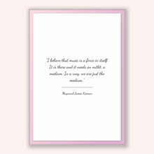 Load image into Gallery viewer, Maynard James Keenan Quote, Maynard James Keenan Poster, Maynard James Keenan Print, Printable Poster, I believe that music is a force in...