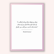 Load image into Gallery viewer, Michelle Shocked Quote, Michelle Shocked Poster, Michelle Shocked Print, Printable Poster, I walked along that slippery slope where if yo...