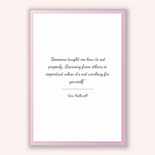 Load image into Gallery viewer, Geri Halliwell Quote, Geri Halliwell Poster, Geri Halliwell Print, Printable Poster, Someone taught me how to eat properly. Learning from...