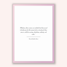Load image into Gallery viewer, Harriet Beecher Stowe Quote, Harriet Beecher Stowe Poster, Harriet Beecher Stowe Print, Printable Poster, All places where women are excl...