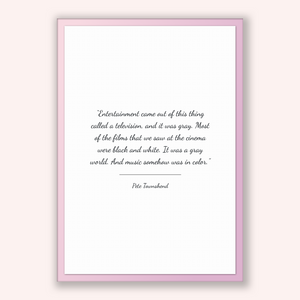 Pete Townshend Quote, Pete Townshend Poster, Pete Townshend Print, Printable Poster, Entertainment came out of this thing called a televi...