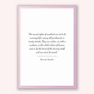 Alexander Hamilton Quote, Alexander Hamilton Poster, Alexander Hamilton Print, Printable Poster, The sacred rights of mankind are not to ...