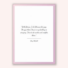 Load image into Gallery viewer, Shay Mitchell Quote, Shay Mitchell Poster, Shay Mitchell Print, Printable Poster, With fitness, I do Bikrams hot yoga. The gym that I hav...