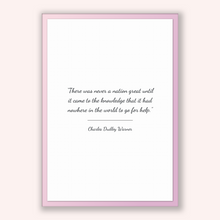 Load image into Gallery viewer, Charles Dudley Warner Quote, Charles Dudley Warner Poster, Charles Dudley Warner Print, Printable Poster, There was never a nation great ...