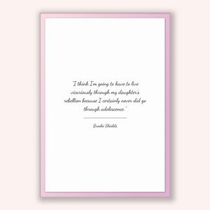 Brooke Shields Quote, Brooke Shields Poster, Brooke Shields Print, Printable Poster, I think I'm going to have to live vicariously throug...