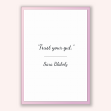 Load image into Gallery viewer, Sara Blakely Quote, Sara Blakely Poster, Sara Blakely Print, Printable Poster, Trust your gut.