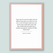 Load image into Gallery viewer, Giada De Laurentiis Quote, Giada De Laurentiis Poster, Giada De Laurentiis Print, Printable Poster, These days it's cool to be ethnic and...