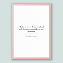 Load image into Gallery viewer, Christina G. Rossetti Quote, Christina G. Rossetti Poster, Christina G. Rossetti Print, Printable Poster, Better by far you should forget...