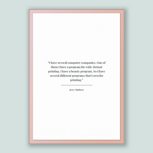 Jerry Mathers Quote, Jerry Mathers Poster, Jerry Mathers Print, Printable Poster, I have several computer companies. One of them I have a...
