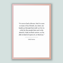 Load image into Gallery viewer, Dolly Parton Quote, Dolly Parton Poster, Dolly Parton Print, Printable Poster, I've never had a divorce, but I've seen so many of my frie...
