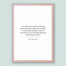 Load image into Gallery viewer, James Mcgreevey Quote, James Mcgreevey Poster, James Mcgreevey Print, Printable Poster, To be able to love and live in freedom means to b...