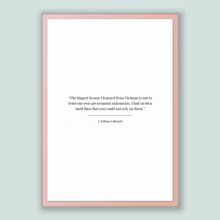 Load image into Gallery viewer, J. William Fulbright Quote, J. William Fulbright Poster, J. William Fulbright Print, Printable Poster, The biggest lesson I learned from ...
