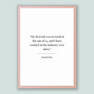 Rachel Roy Quote, Rachel Roy Poster, Rachel Roy Print, Printable Poster, My first job was in retail at the age of 14, and I have worked i...