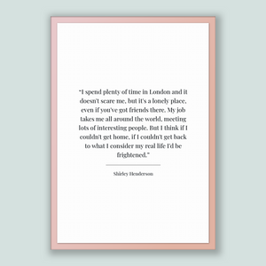 Shirley Henderson Quote, Shirley Henderson Poster, Shirley Henderson Print, Printable Poster, I spend plenty of time in London and it doe...