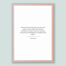 Load image into Gallery viewer, Ronald Reagan Quote, Ronald Reagan Poster, Ronald Reagan Print, Printable Poster, We must reject the idea that every time a law's broken,...