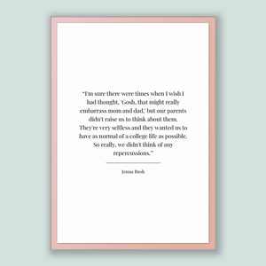 Jenna Bush Quote, Jenna Bush Poster, Jenna Bush Print, Printable Poster, I'm sure there were times when I wish I had thought, 'Gosh, that...