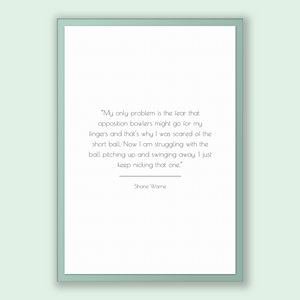 Shane Warne Quote, Shane Warne Poster, Shane Warne Print, Printable Poster, My only problem is the fear that opposition bowlers might go ...
