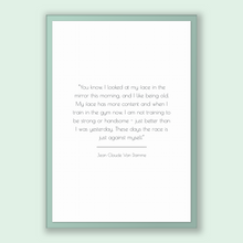 Load image into Gallery viewer, Jean Claude Van Damme Quote, Jean Claude Van Damme Poster, Jean Claude Van Damme Print, Printable Poster, You know, I looked at my face i...