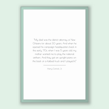 Load image into Gallery viewer, Harry Connick, Jr. Quote, Harry Connick, Jr. Poster, Harry Connick, Jr. Print, Printable Poster, My dad was the district attorney of New ...