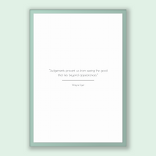 Load image into Gallery viewer, Wayne Dyer Quote, Wayne Dyer Poster, Wayne Dyer Print, Printable Poster, Judgements prevent us from seeing the good that lies beyond appe...